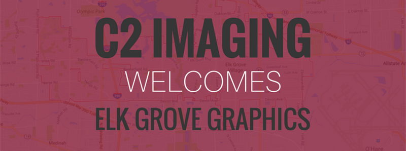 Image for C2 Imaging Welcomes Elk Grove Graphics