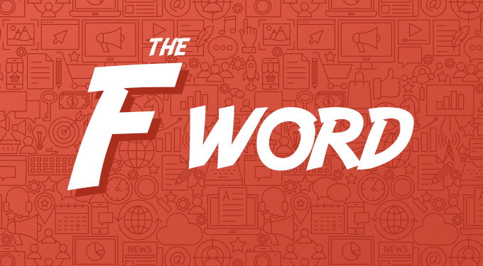 Image for The F Word in Marketing