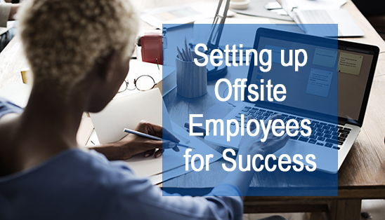 Image for Setting Up Offsite Employees for Success