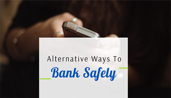 Image for How to Minimize Your Contact while Banking