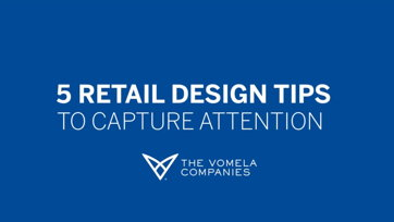 Image for 5 Retail Design Tips To Capture Attention