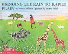Bringing the Rain to Kapiti Plain by Verna Aardema Illustrated by Beatriz Vidal