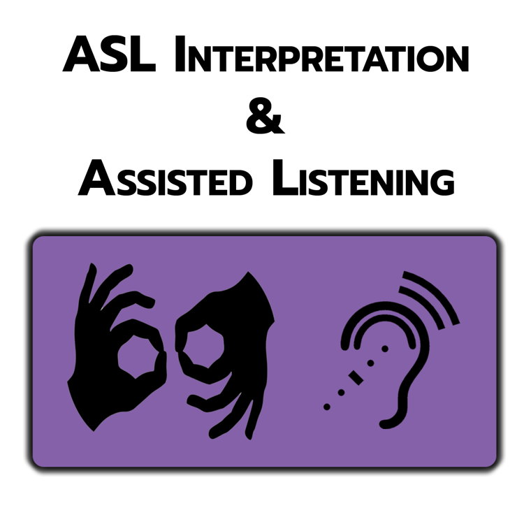 Image for ASL Interpretation/Assisted Listening