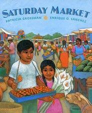 Saturday Market by Patricia Grossman & Enrique Sanchez