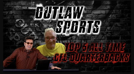 Image for Outlaw Sports - Top 5 CFL QB'S