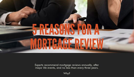 Image for 5 Reasons You Should Have a Mortgage Review