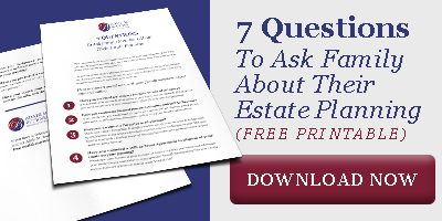 7 questions to ask family about their estate planning CTA