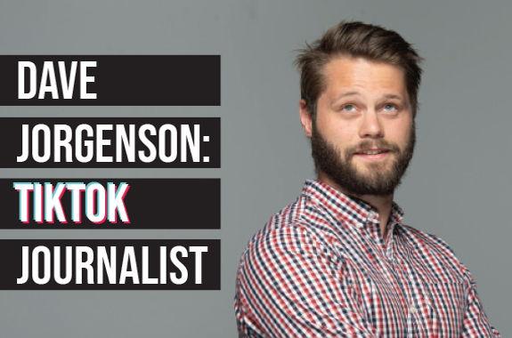 Image for Dave Jorgenson: Tik Tok Journalist