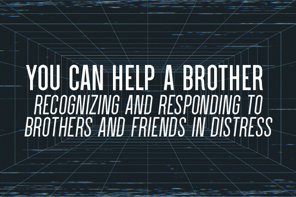 You Can Help a Brother