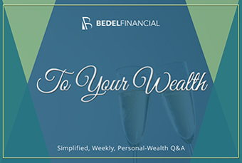 Image for To Your Wealth: Weekly Q&A Column