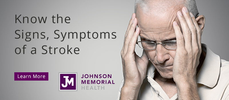 Johnson Memorial Health Franklin Indiana Stroke Signs