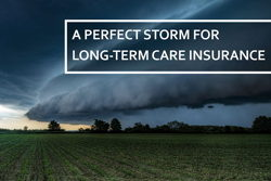 Image for A Perfect Storm For Long-term Care Insurance