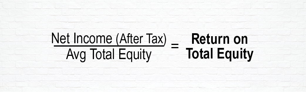 Equation to Determine Return on Total Equity