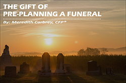 Image for The Gift of Pre-Planning a Funeral