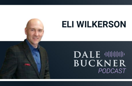 image for Talking Fraud with Expert Eli Wilkerson | Dale Buckner Podcast Ep. 13