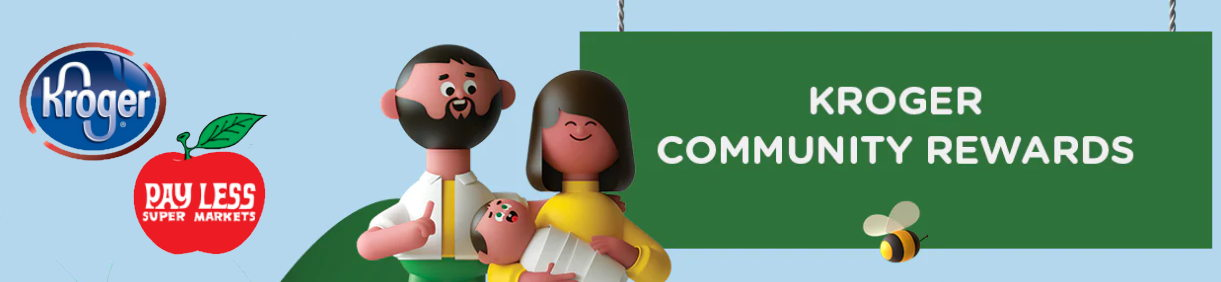 Kroger Logo and Pay-Less logo with picture of dad, mom and baby (cartoon characters) and banner that reads Kroger Community Rewards