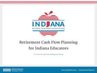 Retirement Cash Flow Planning for Indiana Educators