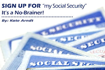 "Image for Sign Up for ""my Social Security"" –  It's a No-Brainer!"