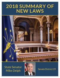 2018 Summary of New Laws - Sen. Delph
