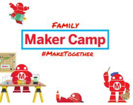 Family Maker Camp #MakeTogether Red robots make tools on workbench, hold art supplies.