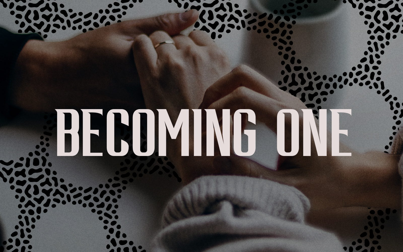 Image for Becoming One