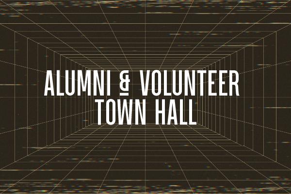 Alumni & Volunteer Town Hall