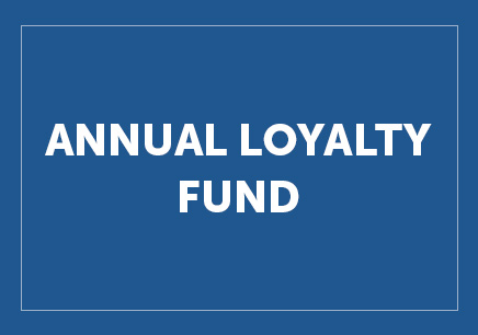 Annual Loyalty Fund - Button