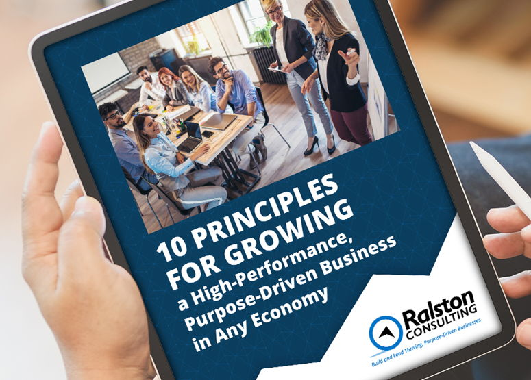 Image for Discover 10 Principles for Growing a High-Performance, Purpose-Driven Business in Every Economy