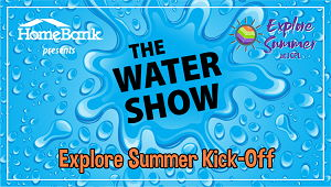 Image for Kick Off Explore Summer with The Water Show