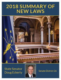 2018 Summary of New Laws - Sen. Eckerty