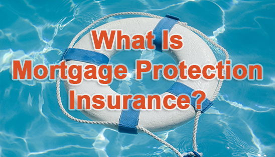 Image for What is Mortgage Protection Insurance?