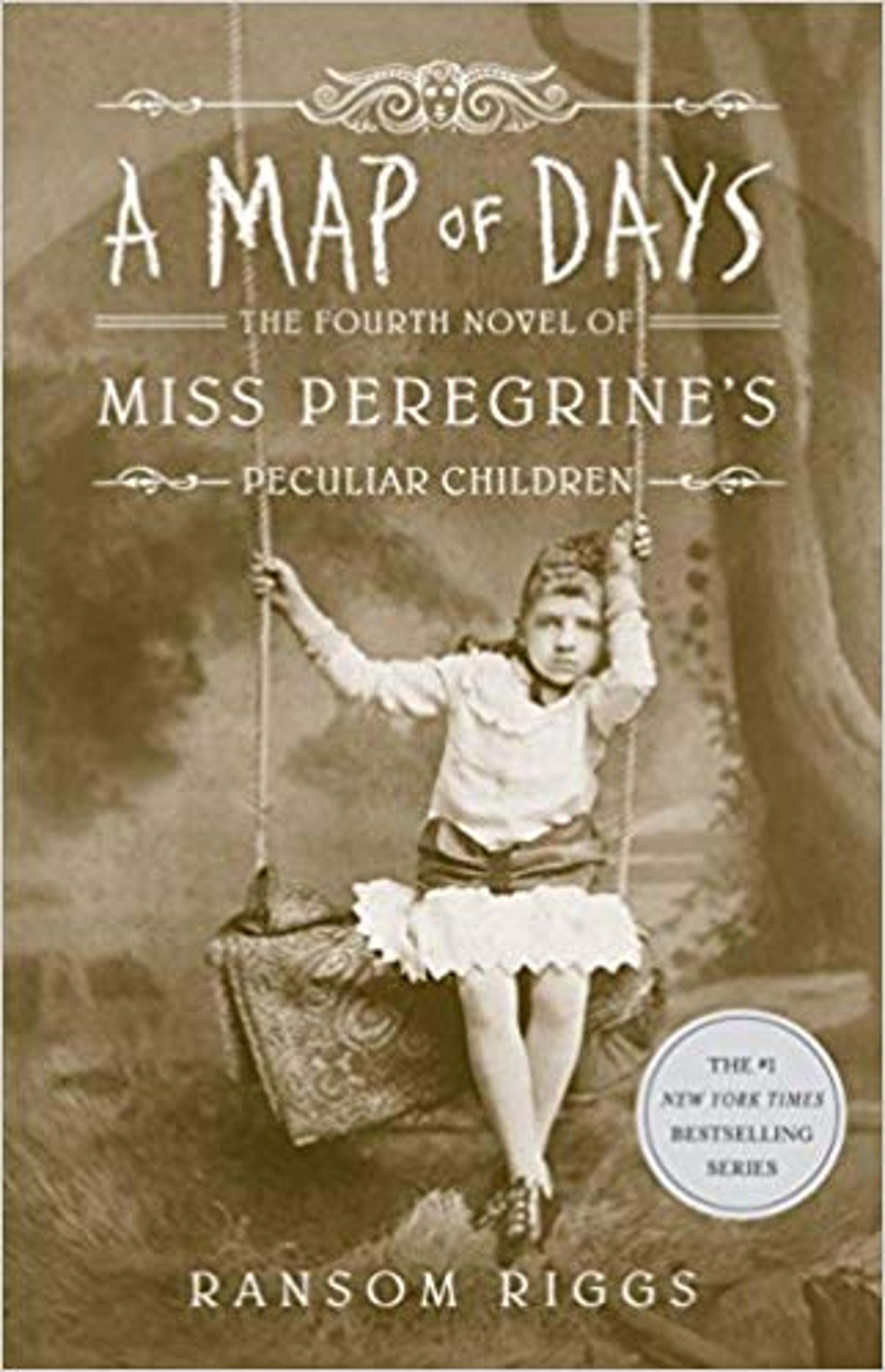 A Map of Days, the fourth novel of Miss Peregrine's Peculiar Children, by Ransom Riggs