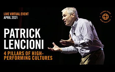 Image for Patrick Lencioni - 4 Pillars of High-Performing Cultures