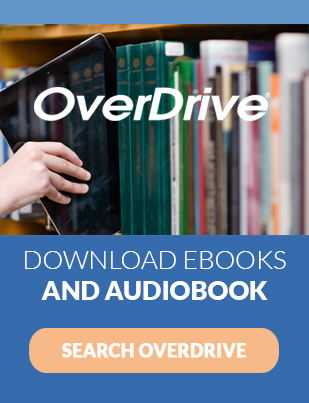 OverDrive in white text superimposed over image of someone sliding an iPad off a bookshelf. Text below reads Download ebooks and audiobook  Search Overdrive