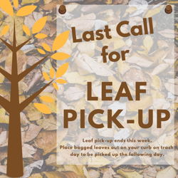 For the Week of 11/27/17: Last Call for Leaf Pick-Up