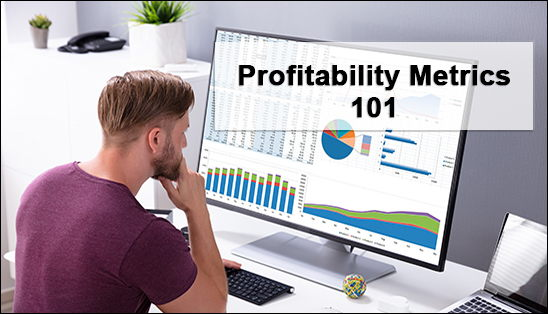 Image for Profitability Metrics 101