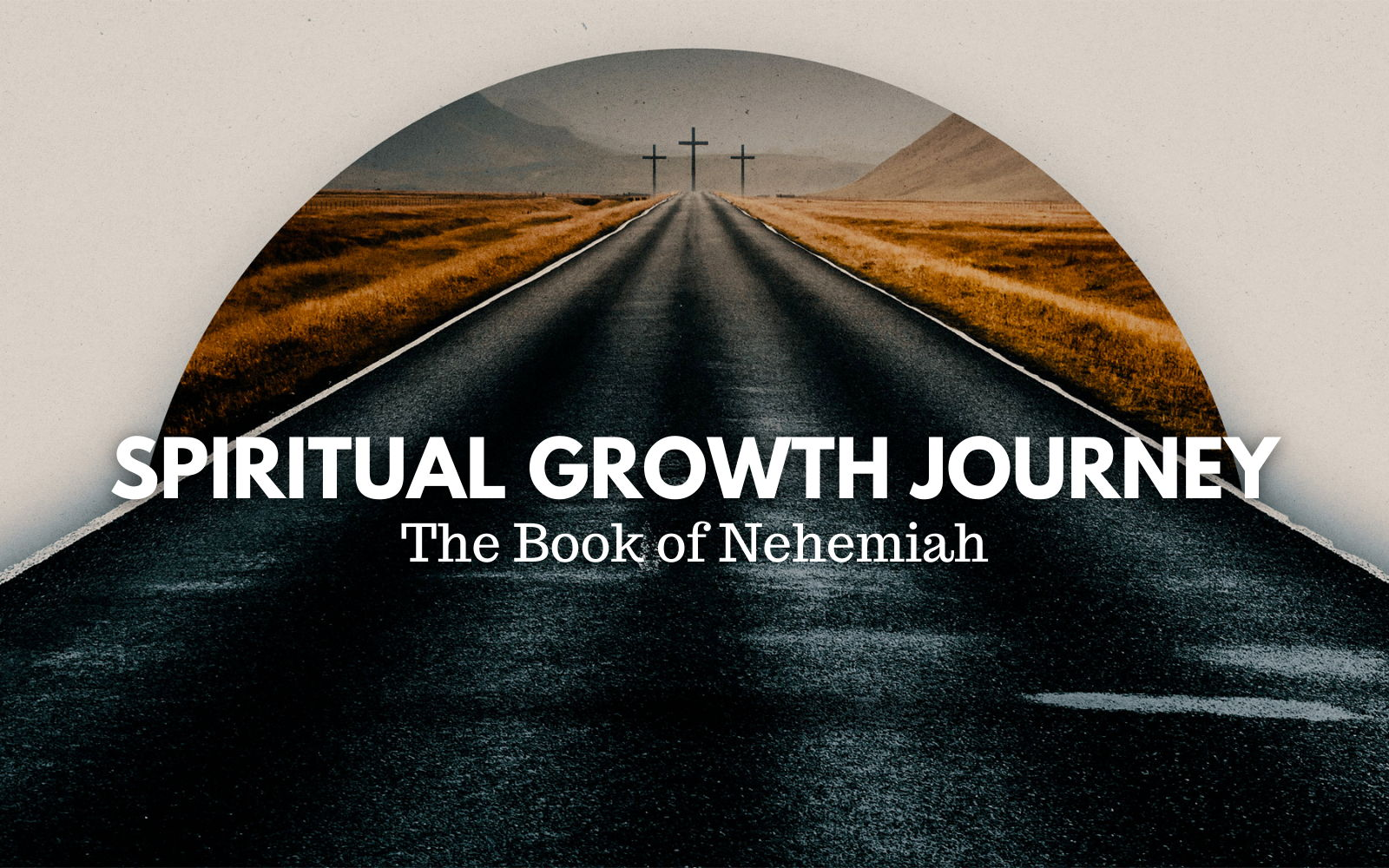 Image for Spiritual Growth Journey: The Book of Nehemiah