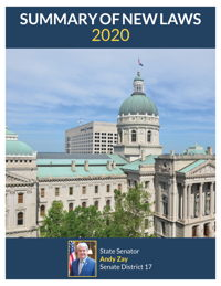 2020 Summary of New Laws - Sen. Zay