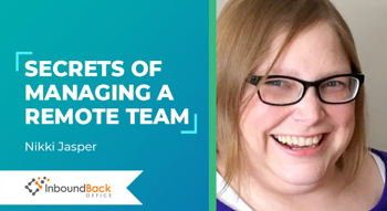 Image for Secrets of Managing a Remote Team, with Nikki Jasper