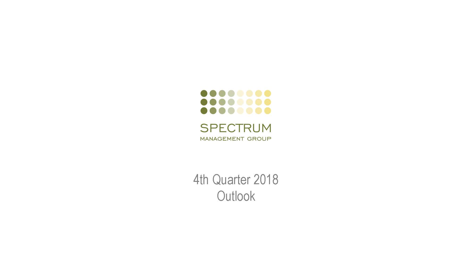 Q4 2018 Spectrum Management Group Outlook