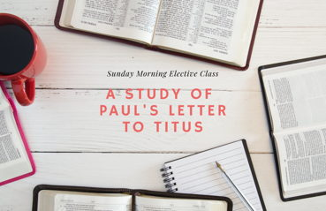 Image for Sunday Elective: Titus Study
