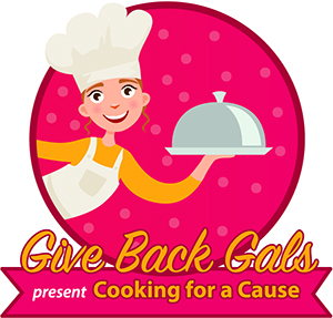 Give Back Gals Cooking for a Cause