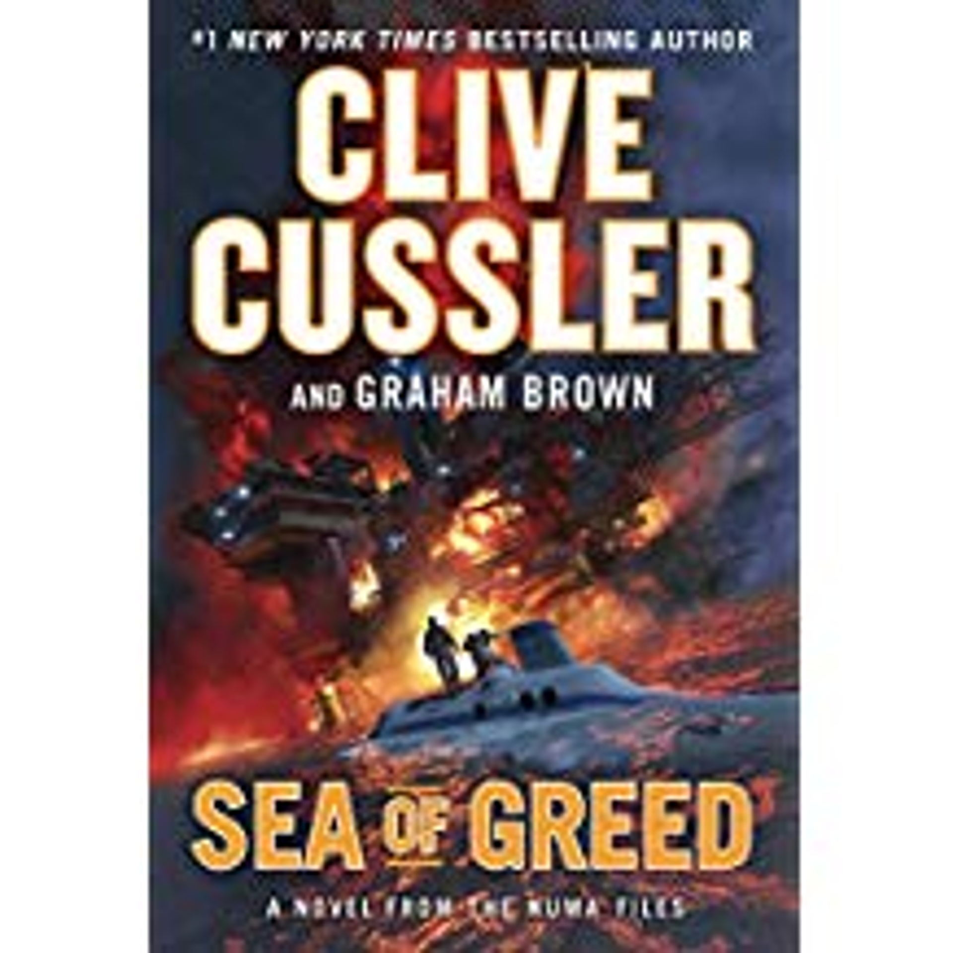 Sea of Greed, a novel from the Numa Files by Clive Cussler and Graham Brown