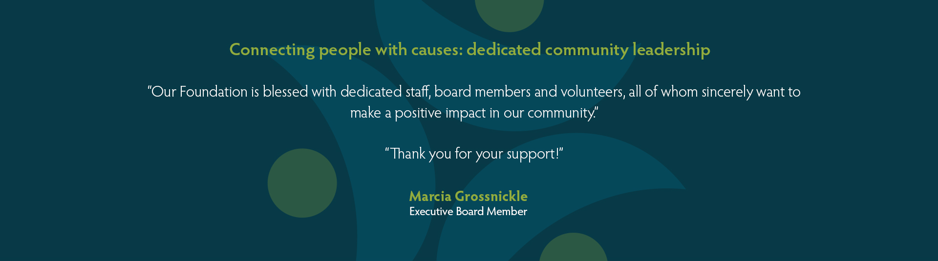 Board quote Marcia Grossnickle