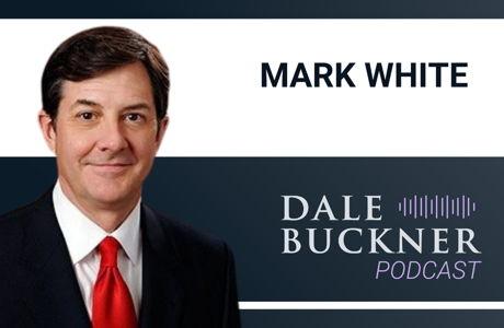 image for Executive Vice President of Amarillo College Mark White   Dale Buckner Podcast Ep. 26