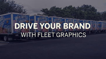Image for Drive Your Brand With Fleet Graphics