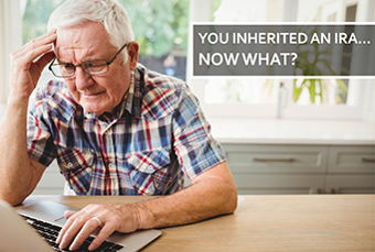 Image for You Inherited an IRA... Now What?