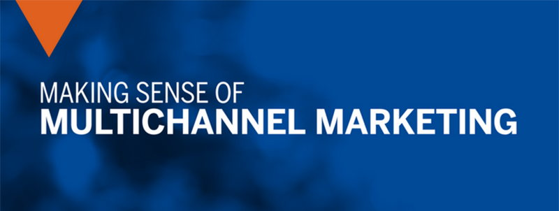Image for Making Sense of Multichannel Marketing