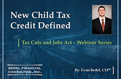 Tax Cuts and Jobs Act Series - #2: Child Tax Credit Changes