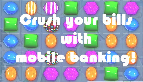 Image for Crush Your Bills with Mobile Banking